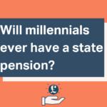 Will millennials have a state pension?