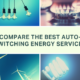 Compare best automatic switching energy services