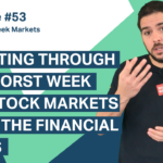 Investing through the worst week for stock markets since the financial crisis