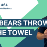 This week I talk about the 'bulls' and the 'bears' and explain why the 'bears' may have just thrown in the towel.